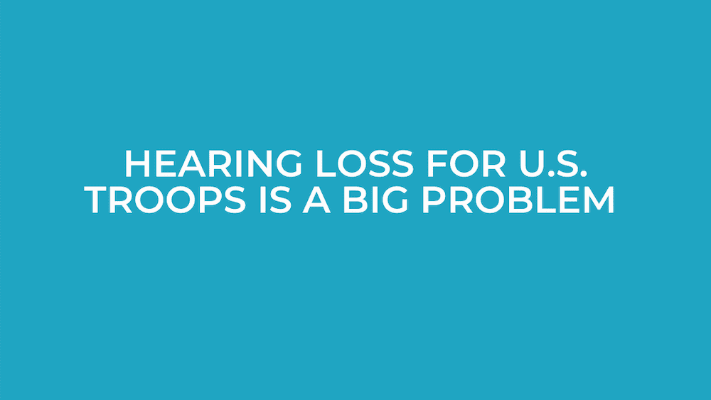 Hearing Loss for US Troops Is a Big Problem